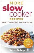 More Slow Cooker Recipes,Katie Bishop