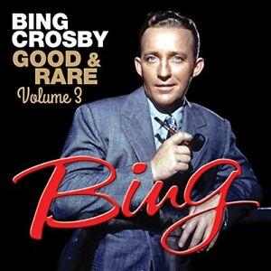 Bing-Crosby-Good-and-Rare-Volume-3-CD