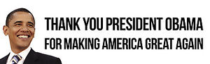President-Obama-Thanks-for-Making-America-Great-Bumper-Sticker