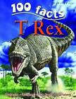 100 Facts on T Rex by Steve Parker (Paperback, 2009)