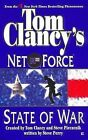State of War: Net Force 07 by Dr Steve Perry, Tom Clancy, Steve R Pieczenik (Paperback / softback)