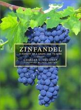 Zinfandel: A History of a Grape and Its Wine (California Studies in Food and