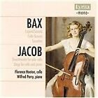 Bax: Legend-Sonata; Cello Sonata; Sonatina; Jacob: Divertimento; Elegy (2008)