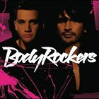 Bodyrockers by Bodyrockers (CD, Aug-2005, Universal Distribution)