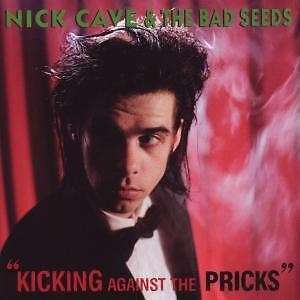 Kicking-Against-The-Pricks-2009-Remaster-Nick-Cave-And-The-Bad-Seeds-CD