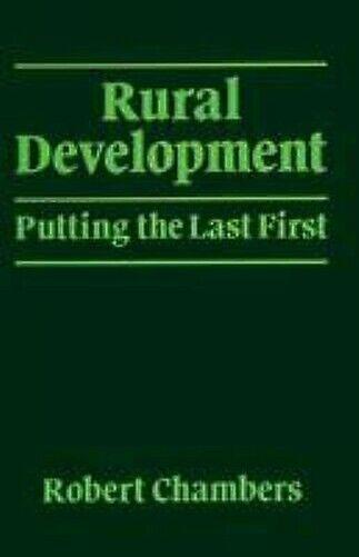 Rural Entwicklung: Setzen The Last First Taschenbuch Robert Chambers