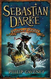 Caveney-Philip-Sebastian-Darke-Prince-of-Pirates-Very-Good-Book