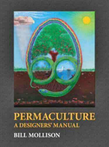 BILL MOLLISON Permaculture: A Designers' Manual