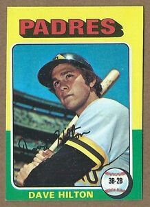 1975-Topps-Mini-509-Dave-Hilton-Padres-EX-20-Rebates