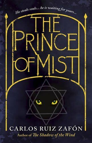 The Prince Of Mist By Carlos Ruiz Zafon. 9781444002300