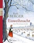 Eisweihnacht von Ruth Berger (Taschenbuch)
