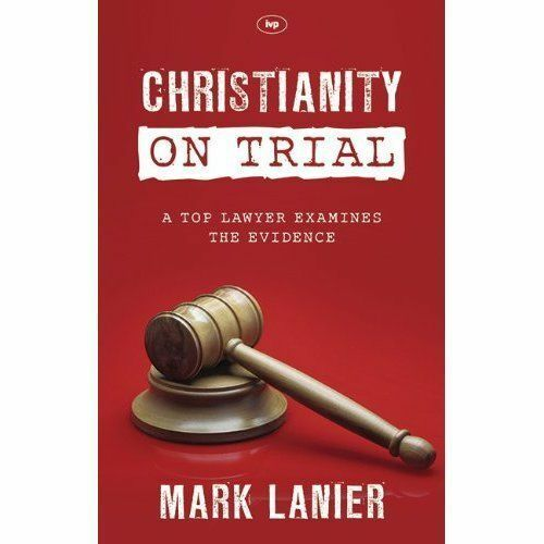 1 of 1 - Christianity on Trial, Mark Lanier, Very Good Book