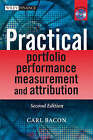 Practical Portfolio Performance Measurement and Attribution by Carl R. Bacon (Hardback, 2008)