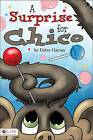 A Surprise for Chico by Debra Haynes (Paperback / softback, 2010)