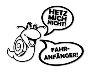 Hetz-mich-nicht-Fahranfaenger-Aufkleber-Autoaufkleber-FUN-decal-24-8294