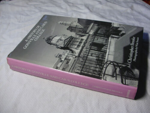 1 of 1 - 1985 A HISTORY of GONVILLE & CAIUS College - Christopher Brooke 1st ed ~ #COBB