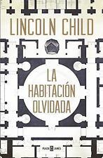 LA HABITACIÓN OLVIDADA (JEREMY LOGAN 4) by Lincoln Child (2016, Paperback)
