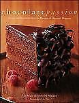 Chocolate Passion: Recipes and Inspiration from the Kitchens of-ExLibrary