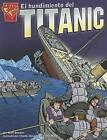 El Hundimiento del Titanic by Matt Doeden (Paperback / softback, 2006)