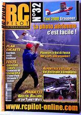 RC PILOTE n°32 du 06/2006; Plan encarté Stardust, racer Goodyear/ Bristol Bulldo