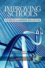 Improving Schools: Studies in Leadership and Culture by Information Age Publishing (Paperback, 2008)