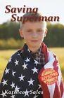 Saving Superman by Kathleen Sales (Paperback / softback, 2013)