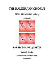 Handel Hallelujah Chorus - arr. for Trombone Quartet  New arr. K. Ziemba