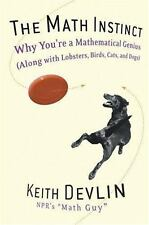 The Math Instinct: Why You're a Mathematical Genius (Along with Lobsters, Birds,