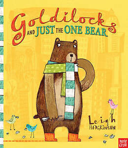 Goldilocks-and-Just-the-One-Bear-by-Leigh-Hodgkinson-NEW-Book-FREE-amp-Fast-Deli