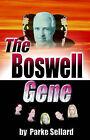 The Boswell Gene by Parke Sellard (Paperback, 2002)