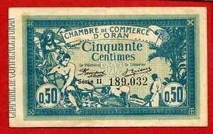 ( Ref: S2. 189) AlgÉrie Cdc Oran 50 Centimes 10/11/1915 (sup) Excellente Qualité