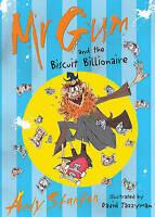 NEW   MR GUM & THE BISCUIT BILLIONAIRE   - MR GUM by Andy Stanton