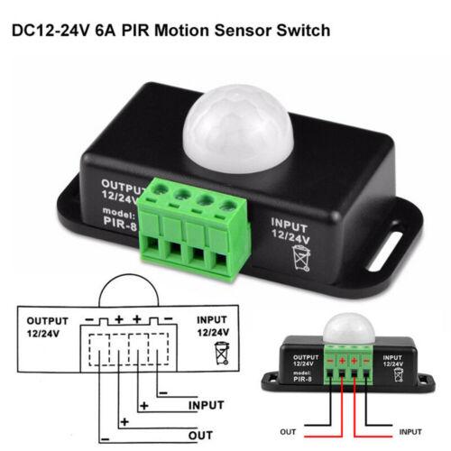DC 12V-24V 6A LED Bewegungsmelder PIR Sensor Bewegungssensor Motion Bewegung