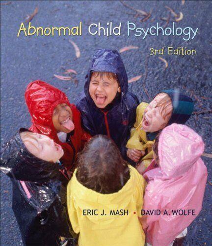 Abnormal Child Psychology Hardcover Eric J. Mash