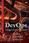 Devops: A Software Architect's Perspective by Liming Zhu, Ingo Weber, Len Bass (Hardback, 2015)