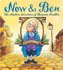 Now & Ben  : The Modern Inventions of Benjamin Franklin by Gene Barretta (Hardback, 2006)