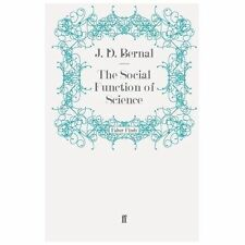 Social Function of Science by J. D. Bernal (2010, Paperback)