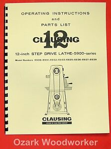 """CLAUSING 12/"""" 5900 Series Variable SPD Lathe Operator /& Part Manual />=502100 0137"""