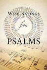 Wise Sayings from the Psalms by Kate Kirkpatrick (Hardback, 2011)