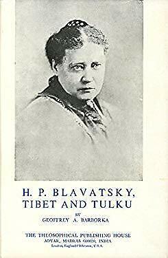 H. P. Blavatsky : Tibet and Tulku by Barborka, Geoffrey A.-ExLibrary