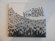 GREG FONTAINE : ROCCA MAURA (MINI LP)  || CD NEUF ! PORT 0€
