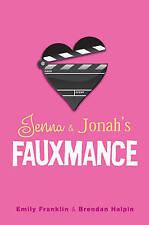 Jenna & Jonah's Fauxmance, Emily Franklin, Brendan Halpin, New Book