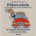 Herzlichen Glückwunsch zum Führerschein! Ein Mini - Glückwunschbuch von Heinz Sponsel (2002, Taschenbuch)