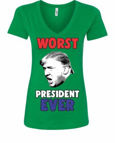 Trump Worst President Ever Women/'s V-Neck T-Shirt Anti Trump Resist Impeach