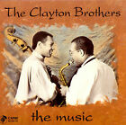 The Music by Clayton Brothers (CD, Dec-1992, Capri)
