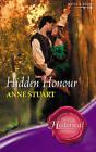 Hidden Honour by Anne Stuart (Paperback, 2007)