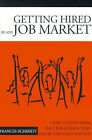 Getting Hired in Any Job Market:  Nitty Gritty  Employment Manual by Frances Schmidt (Paperback / softback, 2001)