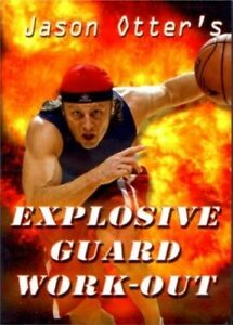 Details about Jason Otter's Explosive Guard Workout-Out - Basketball DVD