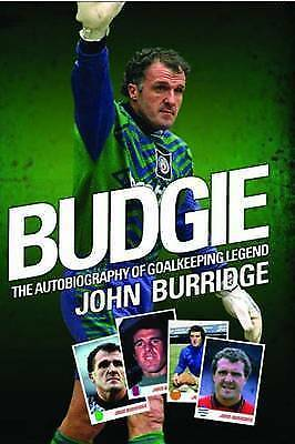 John Burridge, Budgie, Very Good Book