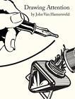 Drawing Attention von John van Hamersveld (2013, Gebundene Ausgabe)